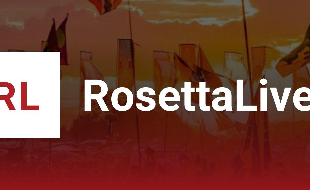 RosettaLive Successfully Streamed Glastonbury